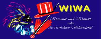 WiWa - Klamauk und Klamotte oder Die verrückten Schwestern